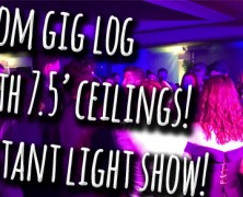 Prom gig log | 3 minute setup for lights | 7.5′ ceilings!